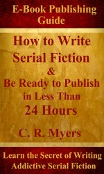 Front Cover Finalsm, Step by-Step Writing Plan, 10K a Day, Serial Fiction, Series, Non-fiction, Speed Writing, writing, How to Write Serial fiction